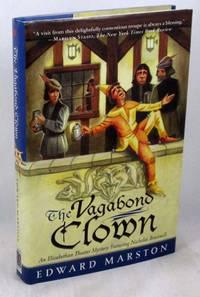 The Vagabond Clown: An Elizabethan Theater Mystery Featuring Nicholas Bracewell