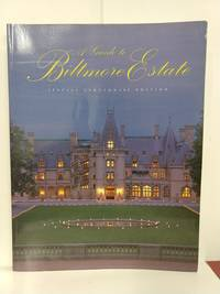 Guide to Biltmore Estate