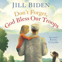 image of Don't Forget, God Bless Our Troops