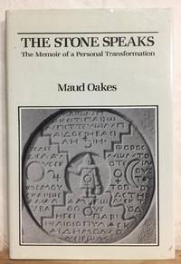 The Stone Speaks: A Memoir Of a Personal Transformation