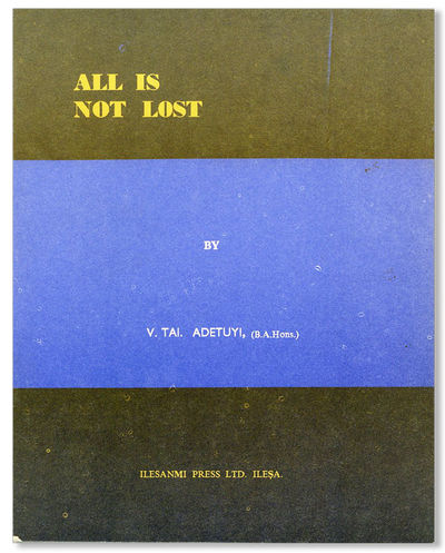 Ibadan: Adekile Goodwill Grammar School, . First Edition. Octavo (20.5cm.); original blue and black ...