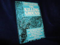 image of The Killing Ground: The British Army, the Western Front and the Emergence of Modern Warfare 1900 - 1918