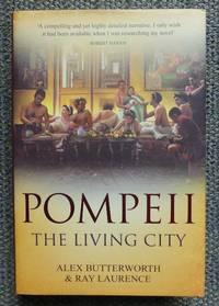image of POMPEII:  THE LIVING CITY.