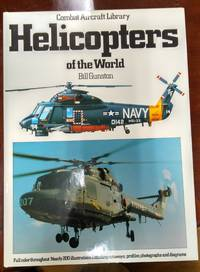 Helicopters Of The World (Combat Aircraft Library)