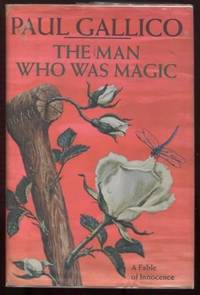 The Man Who Was Magic : A Fable of Innocence