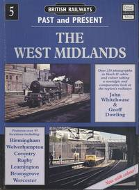 The West Midlands (British Railways Past and Present number 5)