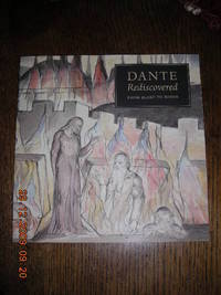 Dante Rediscovered from Blake to Rodin (pamphlet)