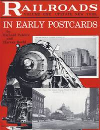 Railroads In Early Postcards Volume One Upstate New York
