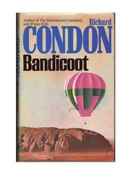 Bandicoot by  Richard Condon - First Edition - 1978 - from All Booked (SKU: 000586)