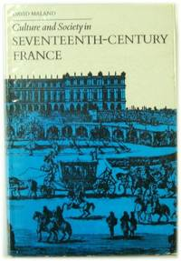 Culture and Society in Seventeenth century France