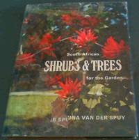 South African Shrubs and Trees for the Garden