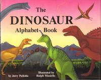 THE DINOSAUR ALPHABET BOOK by Pallotta, Jerry, Illustrated by Ralph Masiello
