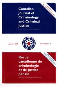 Canadian Journal of Criminology and Criminal Justice April 2004 Volume 46,  No. 3