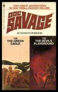 DOC SAVAGE DOUBLE: 24: The Green Eagle - with - 25: The Devil's Playground