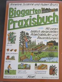 Biogarten Praxisbuch