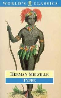 Typee (The World's Classics) by Melville, Herman - 1996