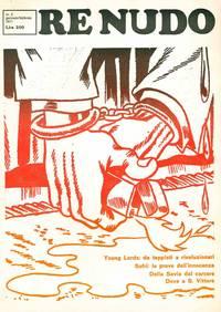 image of Re Nudo. Mensile di Contracultura e Contrainformazione. Later subtitles: Mensile di Controcultura; and Mensile di cultura alternativa, nuova coscienza e musica. No. 0 (n.d., November 1970) through No. 92 (November 1980) (all published)