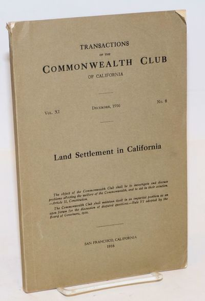 San Francisco: Commonwealth Club of California, 1916. pp 369-396, wraps, 6x9 inches, spine frayed at...