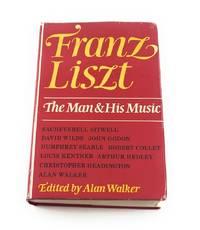 Franz Liszt (Man & His Music)