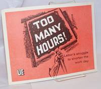 image of Too many hours! Labor's struggle to shorten the work day