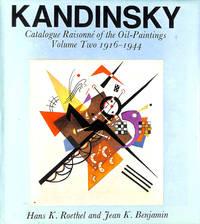 Kandinsky: Catalogue Raisonnc Of The Oil Paintings