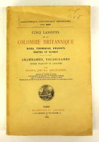 Cinq Langues de la Colombie Britannique: Haida, Tshimshian, Kwagiutl, Nootka et Tlinkit