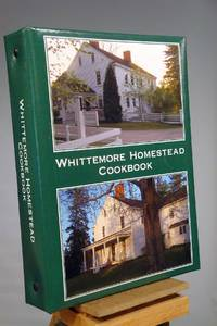 The Whittemore Homestead Cookbook
