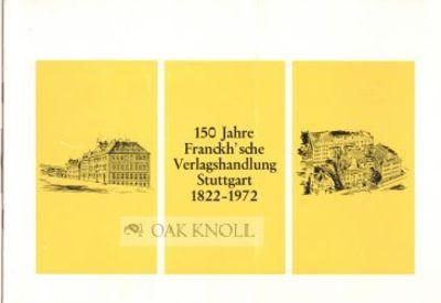 Stuttgart: Franckh, 1972. paper wrappers. Franckh. oblong 8vo. paper wrappers. 4 leaves. A sketch of...