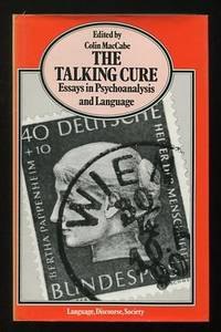 The Talking Cure: Essays in Psychoanalysis and Language