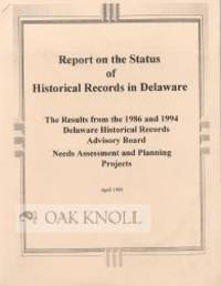 N.P.: Delaware Historical Records Advisory Board, 1999. stapled stiff paper wrappers. 4to. stapled s...