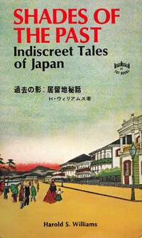 Shades of the Past or Indiscreet Tales of Japan