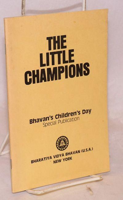 New York: Bharatiya Vidya Bhavan, 1983. 41p., staplebound wraps, very good. Short essays by Indo-Ame...