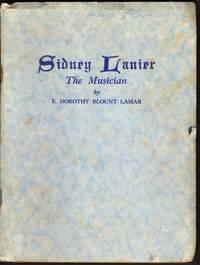 Sidney Lanier Musician, Poet Soldier