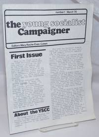 The Young Socialist Campaigner. No. 1 (March 1970)