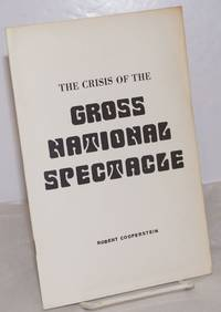 image of The crisis of the gross national spectacle