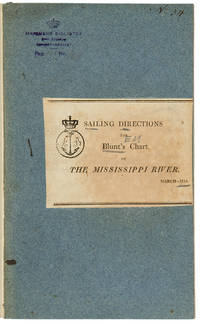 Directions for sailing to and from the River Mississippi, to accompany Blunt's Chart [caption title]