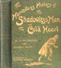 Marvellous History of the Shadowless Man and the Cold Heart