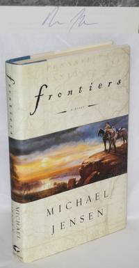 Frontiers; a novel [signed]