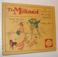 The Milkmaid: An Old Song Exhibited and Explained in Many Designs