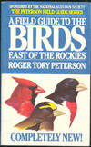 image of A field guide to the birds : a completely new guide to all the birds of eastern and central North America.