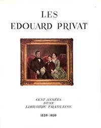 Les Édouard Privat. Cent Années D'une Librairie Française. 1839-1939.