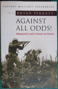 Against All Odds! Dramatic Last Stand Actions
