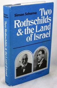 Two Rothschilds and the Land of Israel
