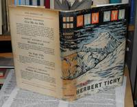 Cho Oyu. By Favour of the Gods. With Tipped-in dated TICHY SIGNATURE by  Herbert Tichy - Signed First Edition - 1957 - from JP MOUNTAIN BOOKS (SKU: 000660)