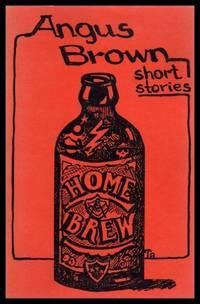 HOME BREW - Short Stories