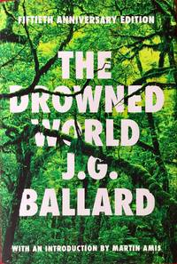 The DROWNED WORLD (Fiftieth Anniversary Edition)
