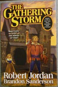 The Gathering Storm, Book Twelve (12) of The Wheel of Time