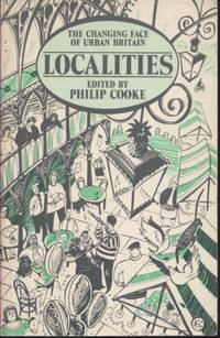 Localities - Cooke: Changing Face of Urban Britain