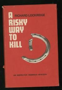 A Risky Way to Kill