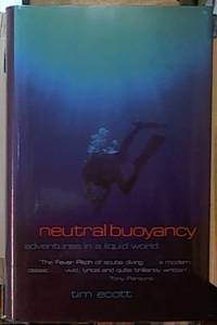 image of Neutral Buoyancy; Adventures in a Liquid World